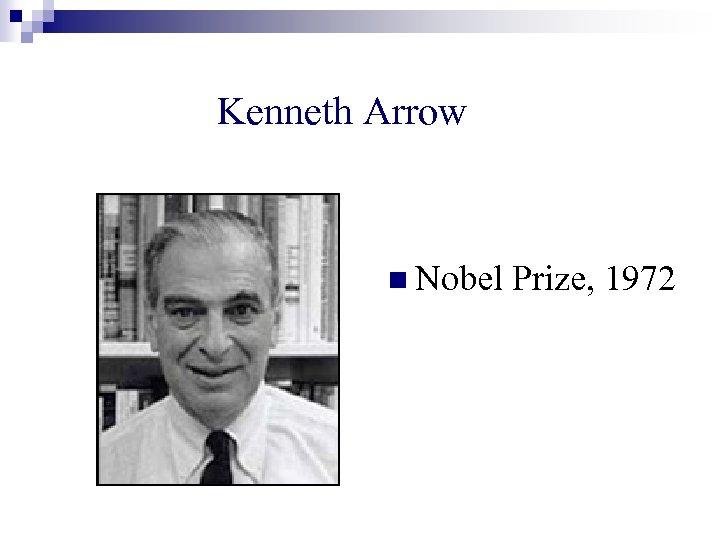Kenneth Arrow n Nobel Prize, 1972