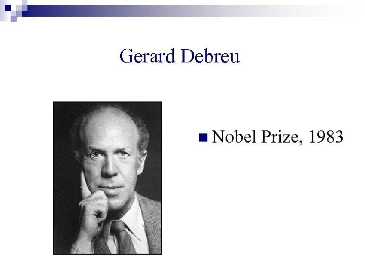 Gerard Debreu n Nobel Prize, 1983