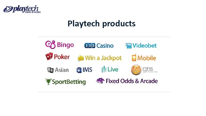 Playtech products