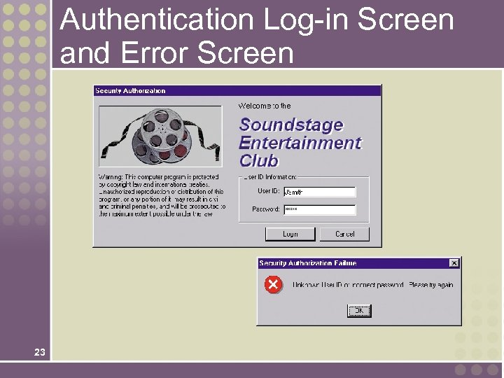 Authentication Log-in Screen and Error Screen 23