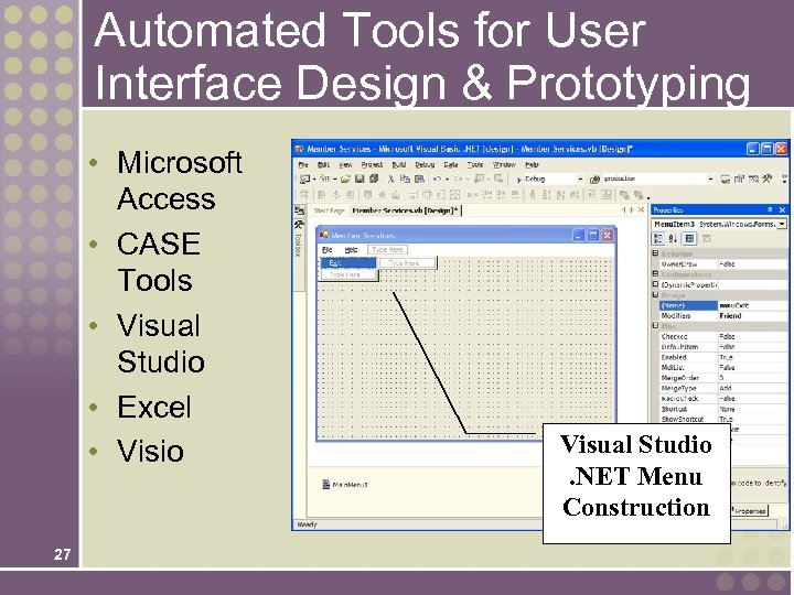 Automated Tools for User Interface Design & Prototyping • Microsoft Access • CASE Tools