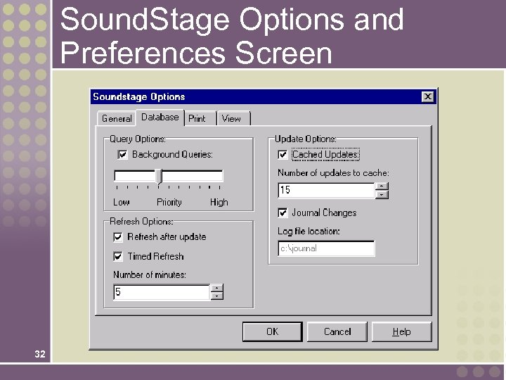 Sound. Stage Options and Preferences Screen 32