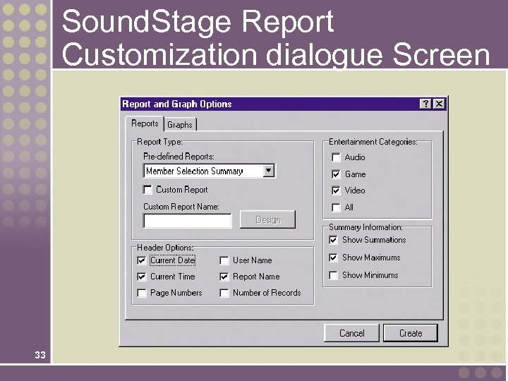 Sound. Stage Report Customization dialogue Screen 33