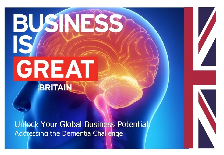 Unlock Your Global Business Potential: Addressing the Dementia Challenge