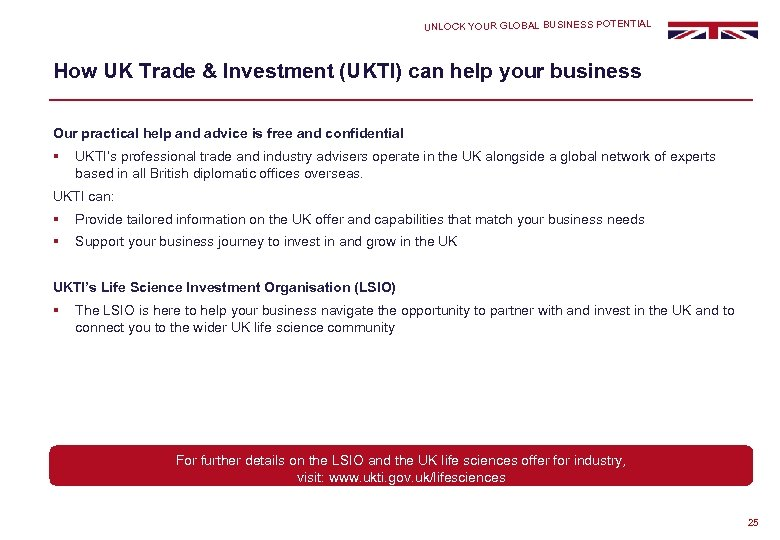 UNLOCK YOUR GLOBAL BUSINESS POTENTIAL How UK Trade & Investment (UKTI) can help your