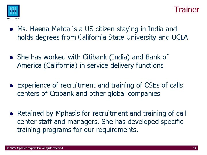 Trainer l Ms. Heena Mehta is a US citizen staying in India and holds