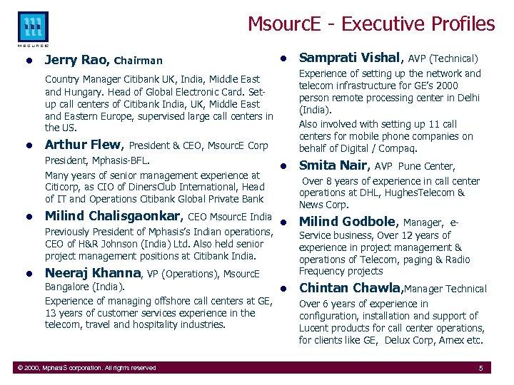 Msourc. E - Executive Profiles l Jerry Rao, Chairman l Samprati Vishal, l Smita