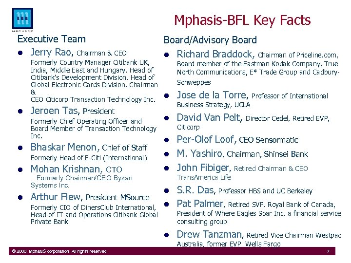 Mphasis-BFL Key Facts Executive Team l Jerry Rao, Chairman & CEO Board/Advisory Board l