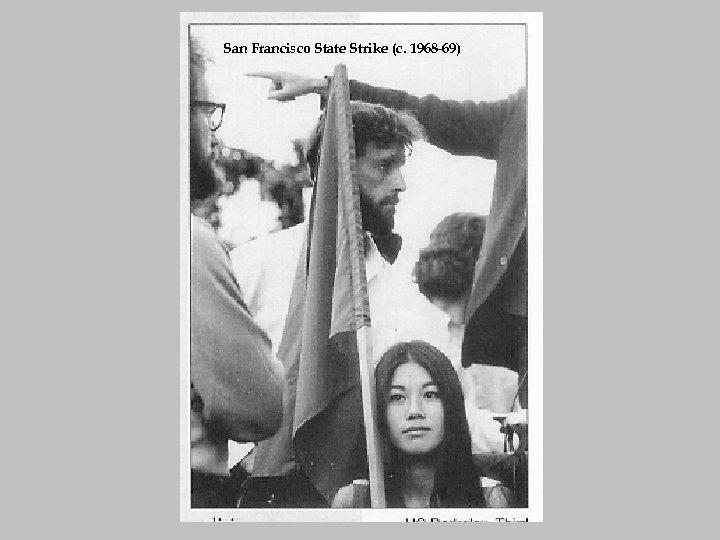 San Francisco State Strike (c. 1968 -69)