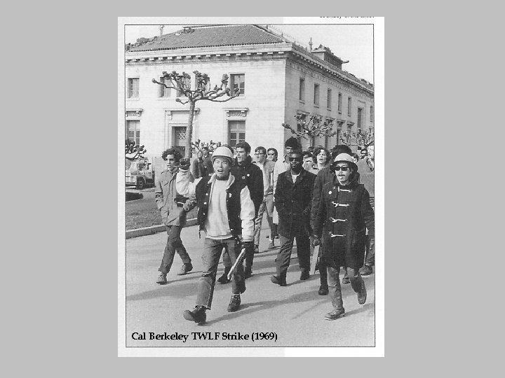 Cal Berkeley TWLF Strike (1969)