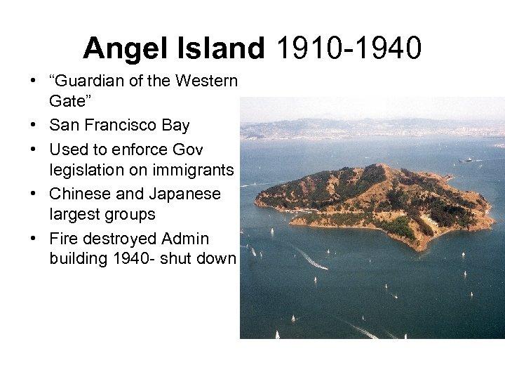 "Angel Island 1910 -1940 • ""Guardian of the Western Gate"" • San Francisco Bay"
