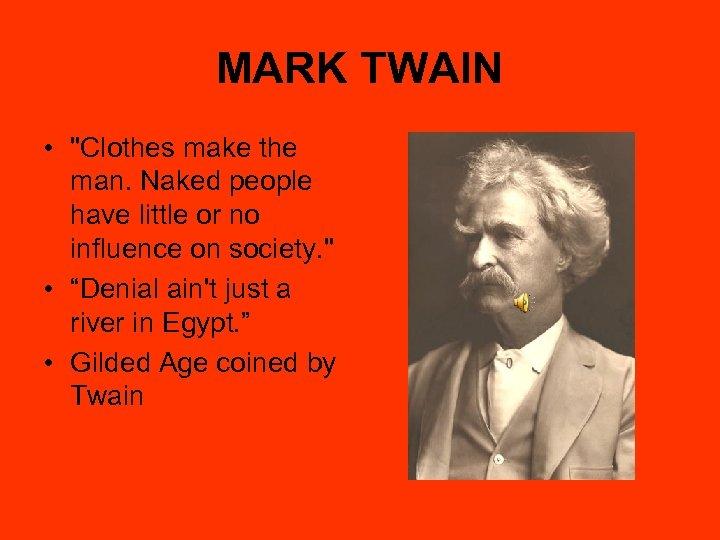 MARK TWAIN •