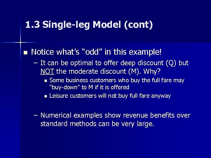 "1. 3 Single-leg Model (cont) n Notice what's ""odd"" in this example! – It"