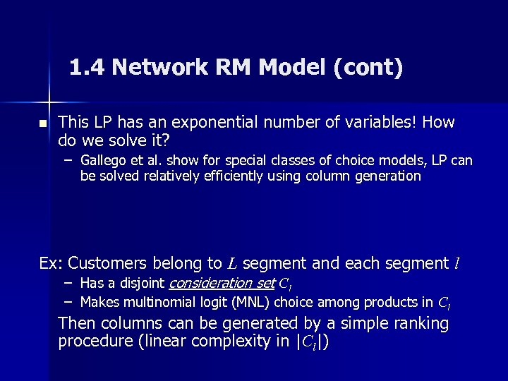1. 4 Network RM Model (cont) n This LP has an exponential number of