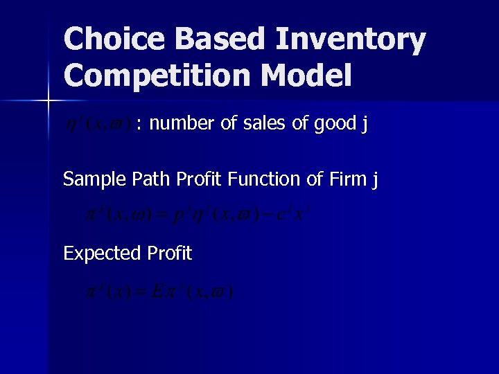 Choice Based Inventory Competition Model : number of sales of good j Sample Path