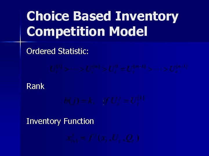 Choice Based Inventory Competition Model Ordered Statistic: Rank Inventory Function