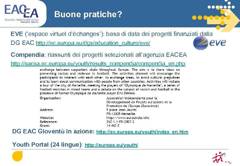 Buone pratiche? EVE ('espace virtuel d'échanges'): basa di data dei progetti finanziati dalla DG