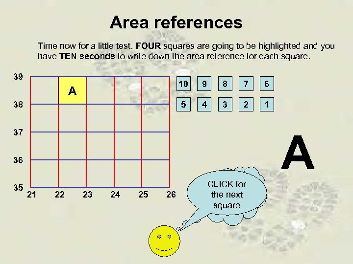 Area references Time now for a little test. FOUR squares are going to be