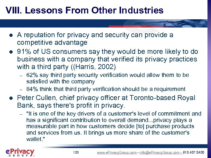 VIII. Lessons From Other Industries l l A reputation for privacy and security can
