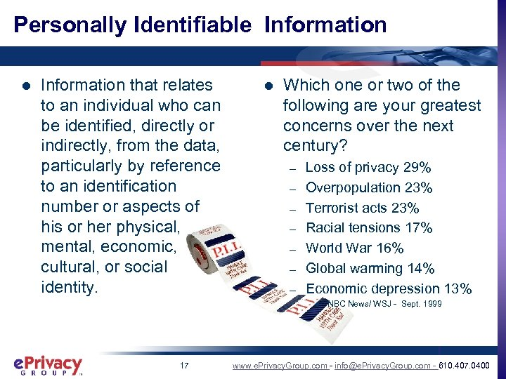 Personally Identifiable Information l Information that relates to an individual who can be identified,