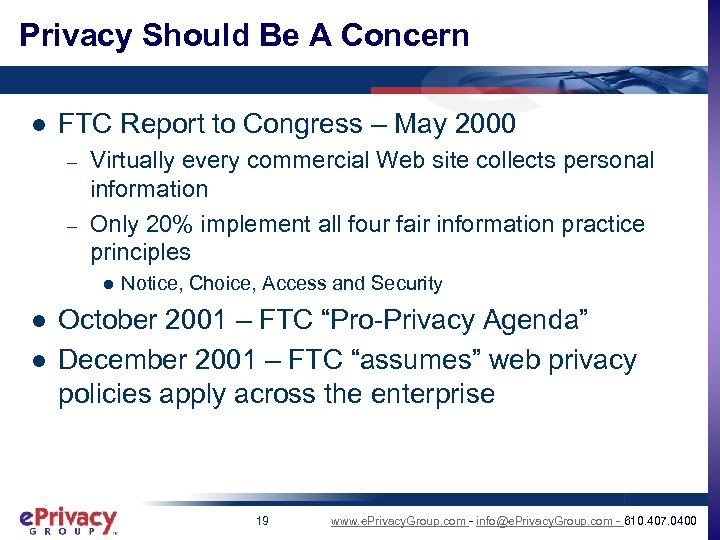 Privacy Should Be A Concern l FTC Report to Congress – May 2000 –