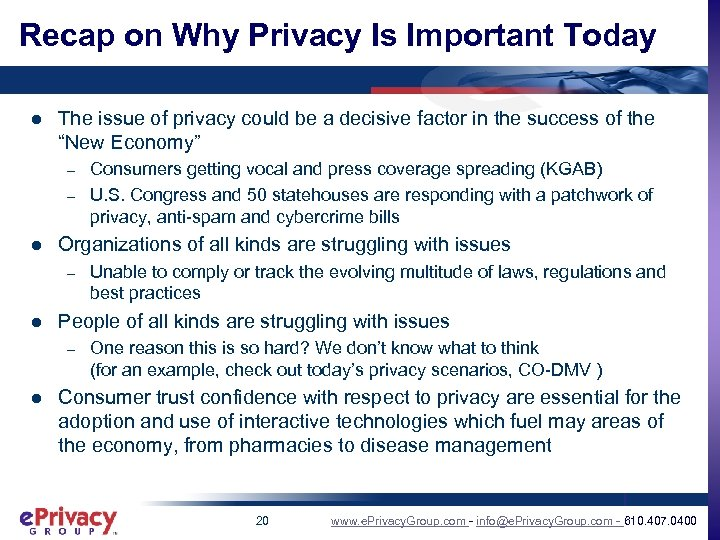 Recap on Why Privacy Is Important Today l The issue of privacy could be
