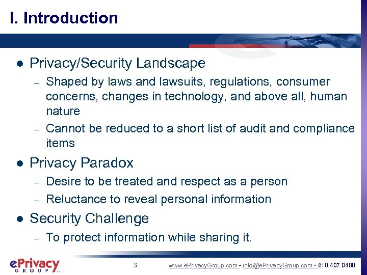 I. Introduction l Privacy/Security Landscape – – l Privacy Paradox – – l Shaped
