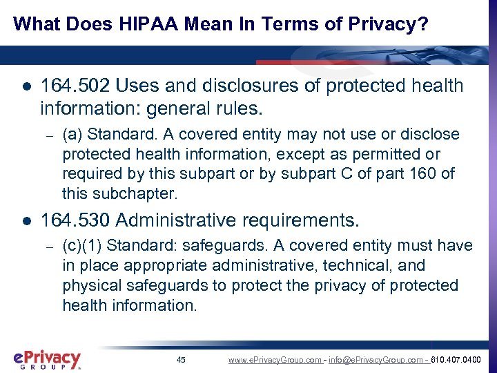What Does HIPAA Mean In Terms of Privacy? l 164. 502 Uses and disclosures