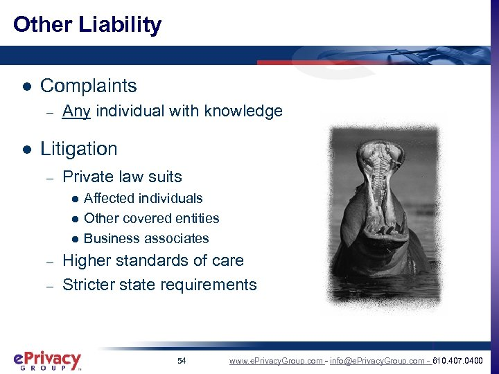 Other Liability l Complaints – l Any individual with knowledge Litigation – Private law