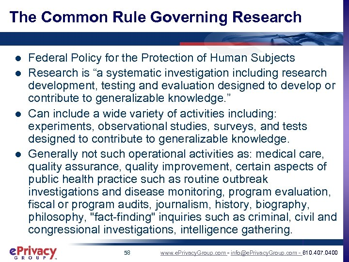 The Common Rule Governing Research l l Federal Policy for the Protection of Human