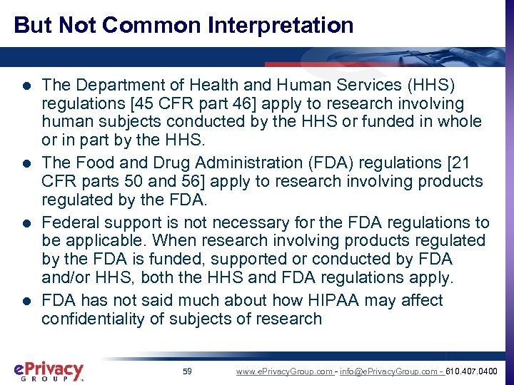 But Not Common Interpretation l l The Department of Health and Human Services (HHS)