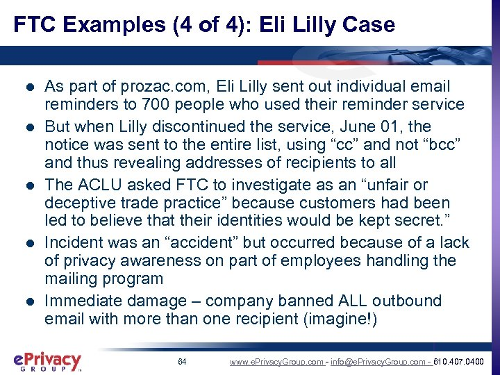 FTC Examples (4 of 4): Eli Lilly Case l l l As part of