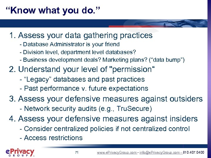 """Know what you do. "" 1. Assess your data gathering practices - Database Administrator"