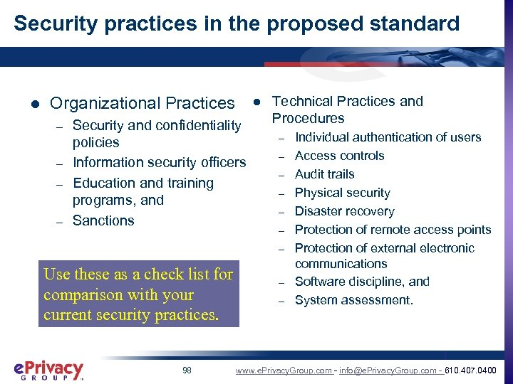 Security practices in the proposed standard l Organizational Practices – – Security and confidentiality
