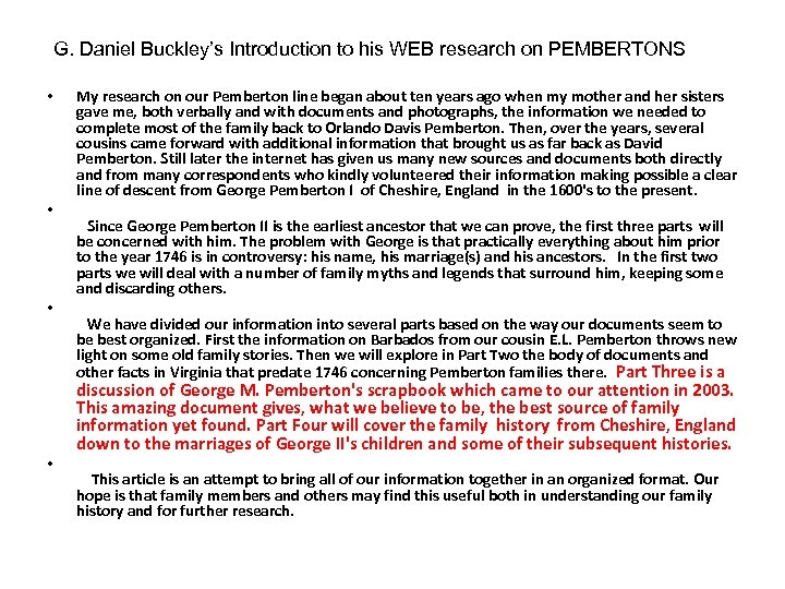 G. Daniel Buckley's Introduction to his WEB research on PEMBERTONS • • My research