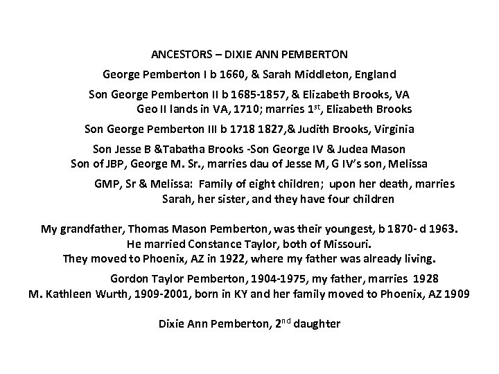 ANCESTORS – DIXIE ANN PEMBERTON George Pemberton I b 1660, & Sarah Middleton, England