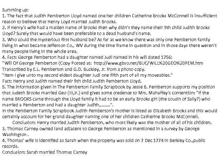 Summing up: 1. The fact that Judith Pemberton Lloyd named one her children Catherine