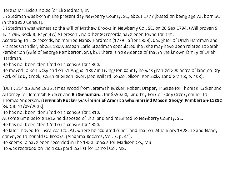 Here is Mr. Lisle's notes for Eli Stedman, Jr. Eli Stedman was born in