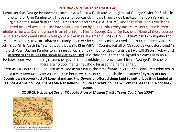 Part Two - Virginia To The Year 1746 Some say that George Pemberton's mother