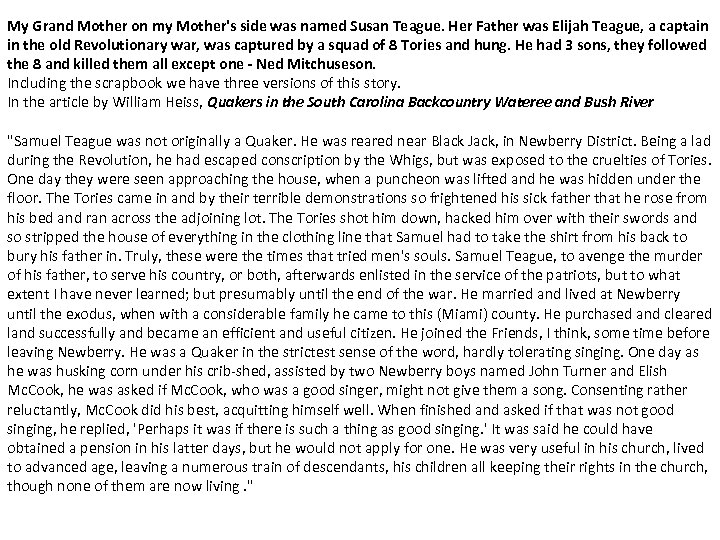 My Grand Mother on my Mother's side was named Susan Teague. Her Father was