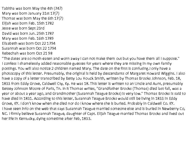 Tabitha was born May the 4 th (74? ) Mary was born January 31