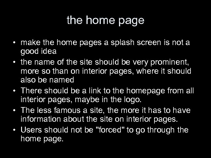 the home page • make the home pages a splash screen is not a