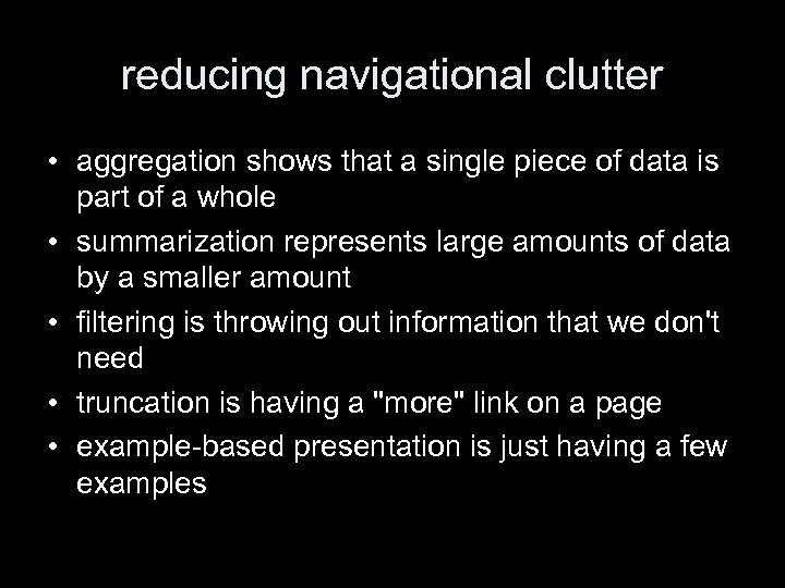 reducing navigational clutter • aggregation shows that a single piece of data is part