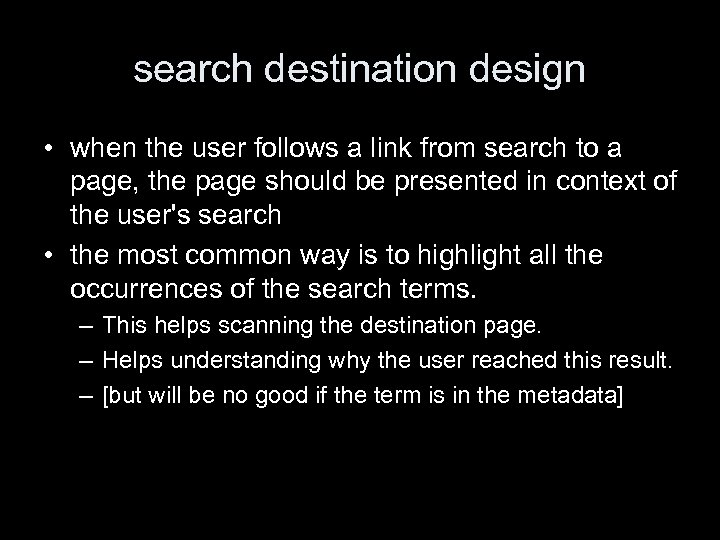 search destination design • when the user follows a link from search to a