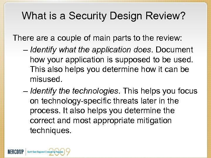 What is a Security Design Review? There a couple of main parts to the