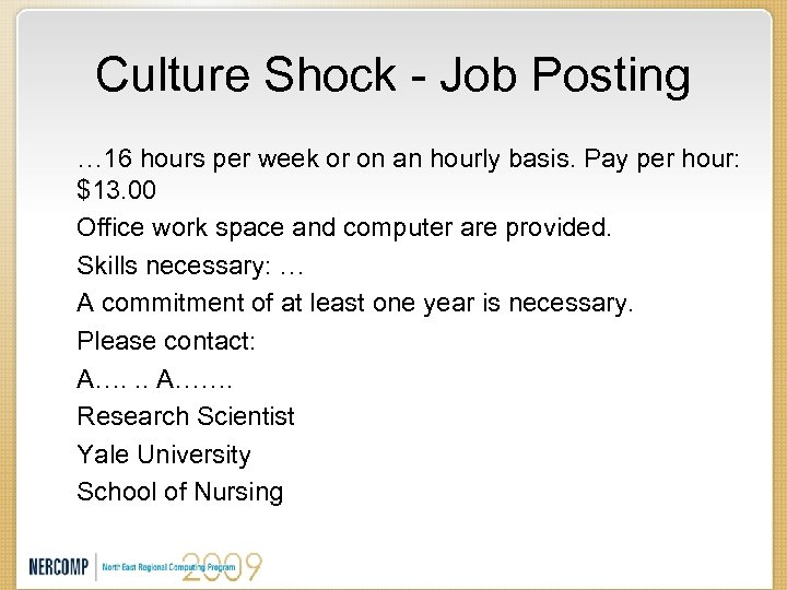 Culture Shock - Job Posting … 16 hours per week or on an hourly