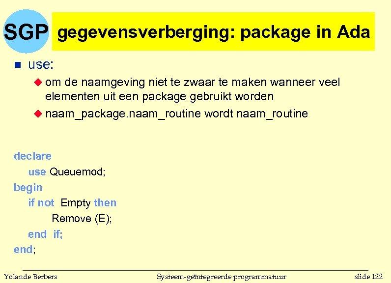 SGP gegevensverberging: package in Ada n use: u om de naamgeving niet te zwaar
