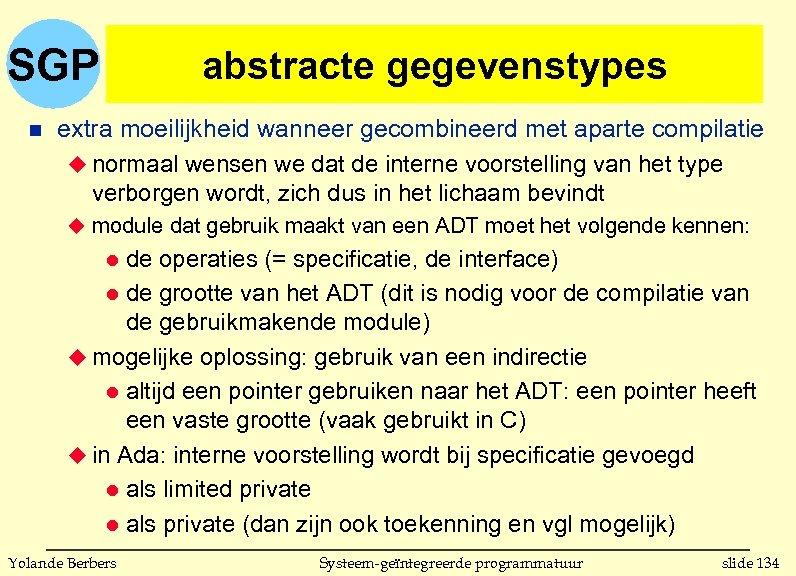 SGP n abstracte gegevenstypes extra moeilijkheid wanneer gecombineerd met aparte compilatie u normaal wensen