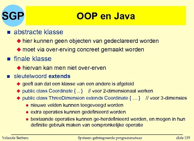 SGP n OOP en Java abstracte klasse u hier kunnen geen objecten van gedeclareerd