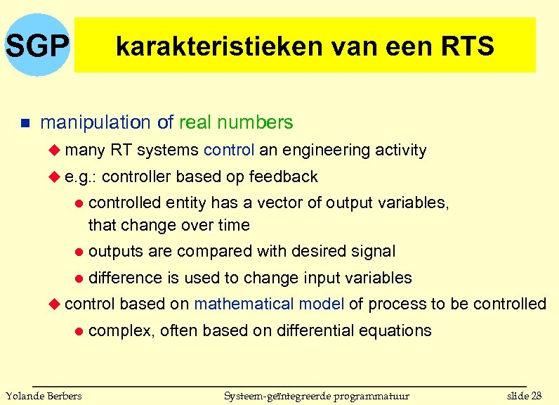 SGP n karakteristieken van een RTS manipulation of real numbers u many RT systems